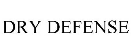 DRY DEFENSE