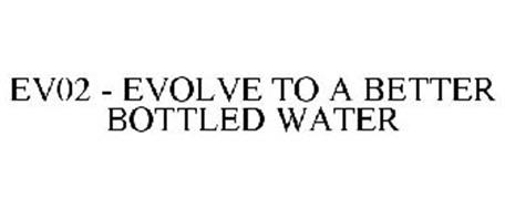 EV02 - EVOLVE TO A BETTER BOTTLED WATER