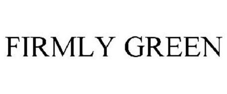 FIRMLY GREEN