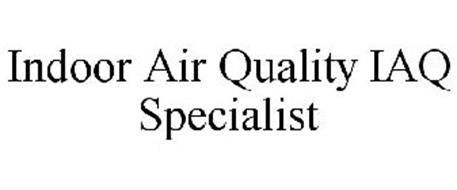 INDOOR AIR QUALITY IAQ SPECIALIST