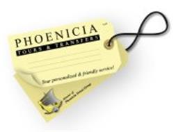 PHOENICIA TOURS & TRANSFERS LLC YOUR PERSONALIZED & FRIENDLY SERVICE! PIONEERING THE TRAVEL INDUSTRY SINCE 1978 MEMBER OF: PHOENICIA TRAVEL GROUP