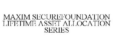 MAXIM SECUREFOUNDATION LIFETIME ASSET ALLOCATION SERIES