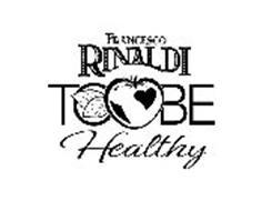 FRANCESCO RINALDI TO BE HEALTHY