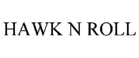 HAWK N ROLL