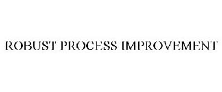 ROBUST PROCESS IMPROVEMENT