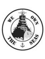 WE OWN THE SEAS