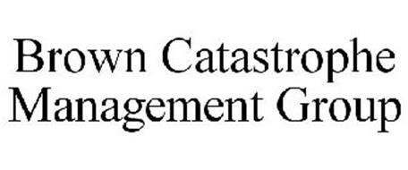 BROWN CATASTROPHE MANAGEMENT GROUP