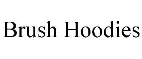 BRUSH HOODIES
