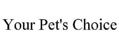 YOUR PET'S CHOICE