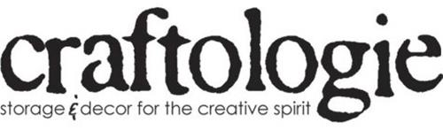 CRAFTOLOGIE STORAGE & DECOR FOR THE CREATIVE SPIRIT