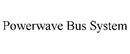 POWERWAVE BUS SYSTEM