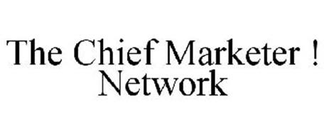 THE CHIEF ! MARKETER NETWORK
