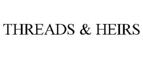 THREADS & HEIRS