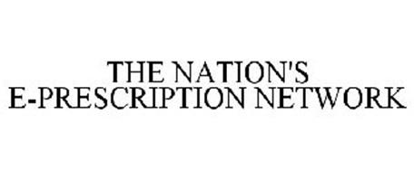 THE NATION'S E-PRESCRIPTION NETWORK