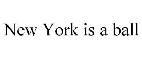 NEW YORK IS A BALL