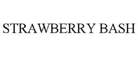 STRAWBERRY BASH