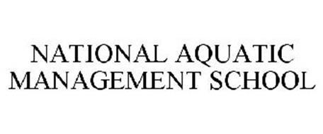 NATIONAL AQUATIC MANAGEMENT SCHOOL