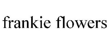 FRANKIE FLOWERS