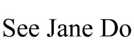 SEE JANE DO