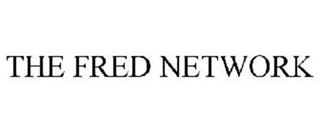THE FRED NETWORK