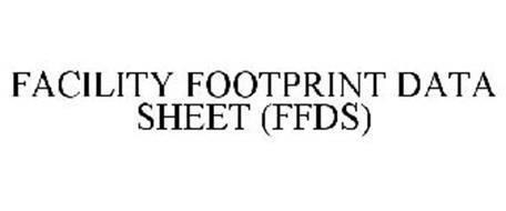 FACILITY FOOTPRINT DATA SHEET (FFDS)