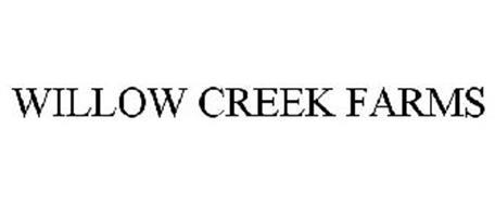 WILLOW CREEK FARMS