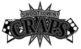 SHOOT TO WIN! CRAPS