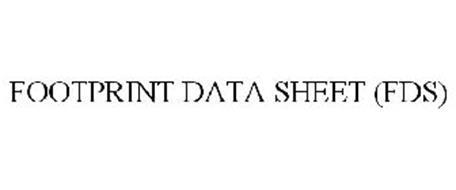 FOOTPRINT DATA SHEET (FDS)