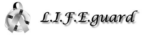 L.I.F.E. GUARD
