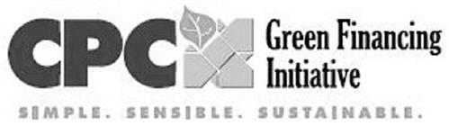 CPC GREEN FINANCING INITIATIVE SIMPLE. SENSIBLE. SUSTAINABLE.