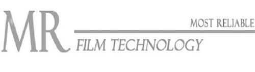 MR MOST RELIABLE FILM TECHNOLOGY