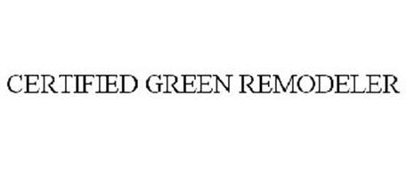 CERTIFIED GREEN REMODELER