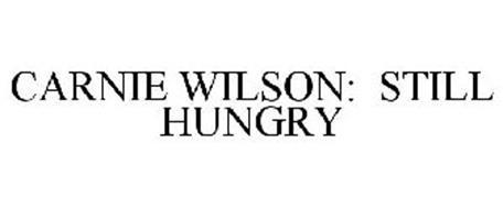 CARNIE WILSON: STILL HUNGRY