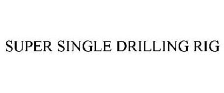 SUPER SINGLE DRILLING RIG