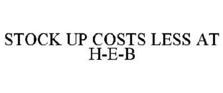 STOCK UP COSTS LESS AT H-E-B