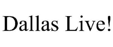 DALLAS LIVE!