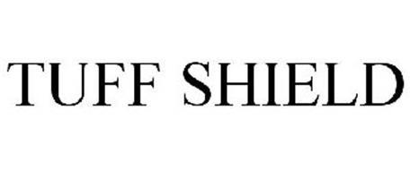 TUFF SHIELD