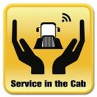 SERVICE IN THE CAB