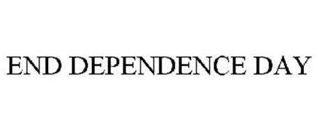 END DEPENDENCE DAY