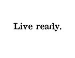 LIVE READY.