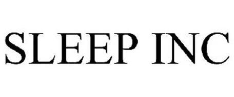SLEEP INC