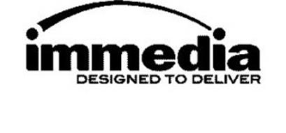 IMMEDIA DESIGNED TO DELIVER