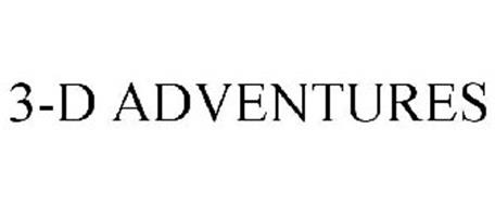 3-D ADVENTURES