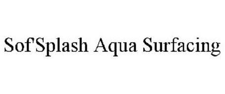 SOF'SPLASH AQUA SURFACING