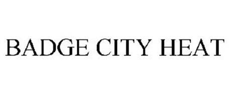 BADGE CITY HEAT