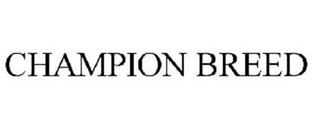 CHAMPION BREED