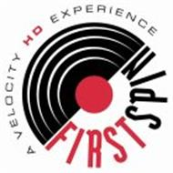 A VELOCITY HD EXPERIENCE FIRST SPIN