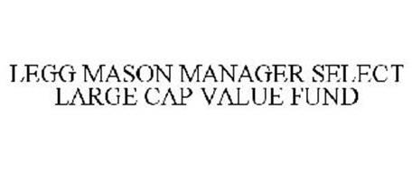 LEGG MASON MANAGER SELECT LARGE CAP VALUE FUND