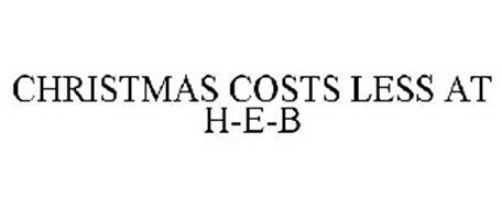 CHRISTMAS COSTS LESS AT H-E-B