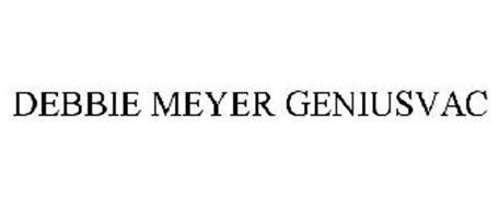 DEBBIE MEYER GENIUSVAC